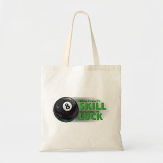 Lose Skill Win Luck 8 Ball Tote Bags