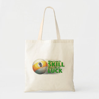 Lose Skill Win Luck 9 Ball Canvas Bags