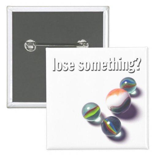 """lose something?"" button"