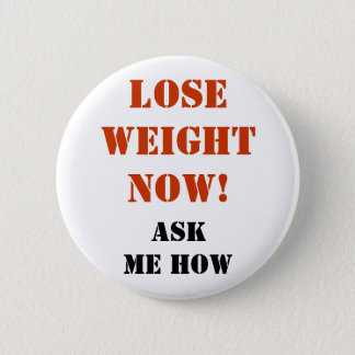 Lose Weight Now! - Button