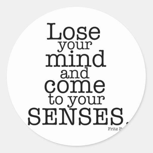 Lose your mind... round sticker