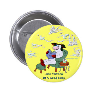 Lose Yourself In A Good Book 6 Cm Round Badge