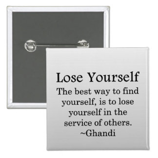 Lose Yourself in Service to Other 15 Cm Square Badge