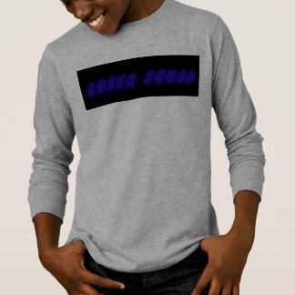 Loser squad long sleeve T- shirt