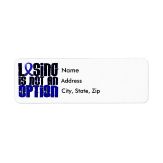 Losing Is Not An Option Colon Cancer Return Address Label