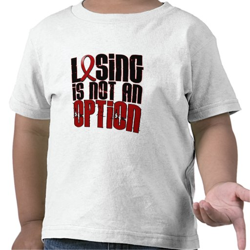 Losing Is Not An Option Multiple Myeloma Tee Shirt