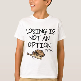 Losing is Not an Option! T-Shirt