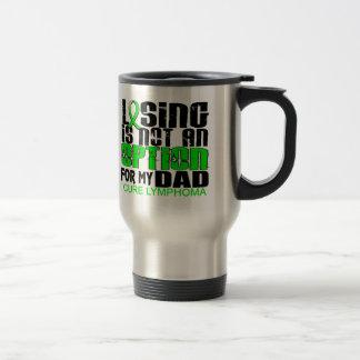 Losing Not Option Lymphoma Dad Coffee Mug