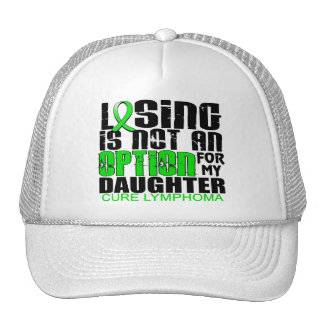 Losing Not Option Lymphoma Daughter Hats