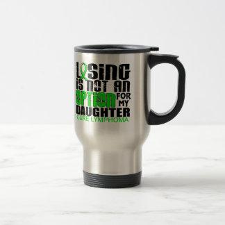 Losing Not Option Lymphoma Daughter Mug