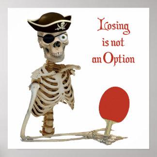 Losing Ping Pong Pirate Poster