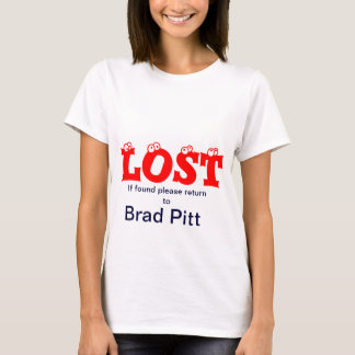 Lost, if found T-Shirt