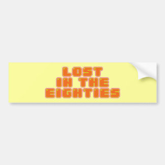 Lost in the Eighties Bumper Sticker