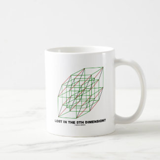 Lost In The Fifth Dimension? (Geometry Attitude) Mugs