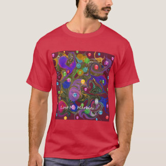 Lost My Marbles. T-Shirt