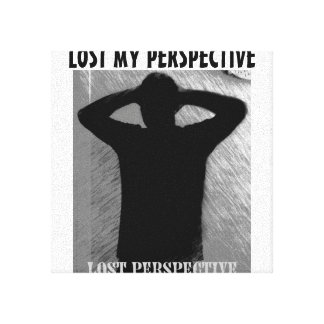 LOST MY PERSPECTIVE CANVAS CANVAS PRINTS