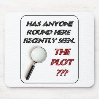 Lost The Plot Mouse Pad
