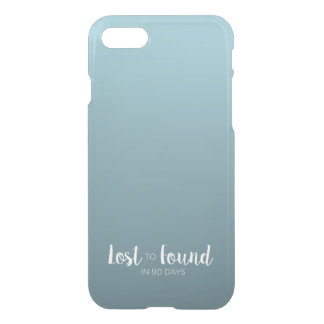 Lost to Found in 90 Days Gradient Ombre Clear iPhone 7 Case