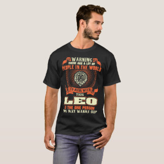 Lot People In World Mess With Leo Skip Tshirt