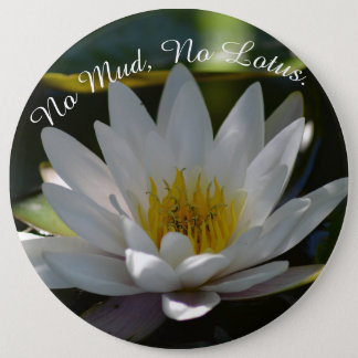 Lotus Photo Button with saying