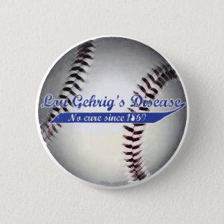 Lou Gehrig's Disease Button