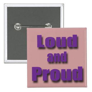 Loud and Proud violet Pinback Button