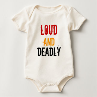 Loud & Deadly Baby & Kids T-Shirt