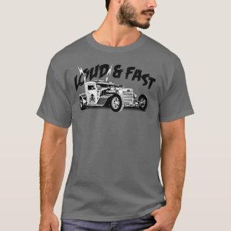 Loud & Fast T-Shirt