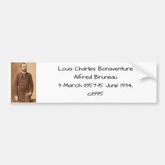 Louis Charles Bonaventure Alfred Bruneau Bumper Sticker