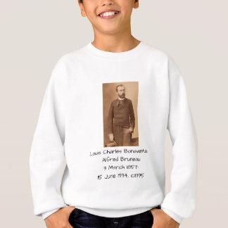 Louis Charles Bonaventure Alfred Bruneau Sweatshirt