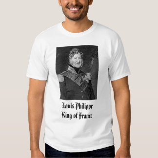 Louis Phillippe, Louis Philippe King of France Shirts