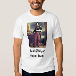 Louis Phillippe, Louis Philippe King of France Tshirts