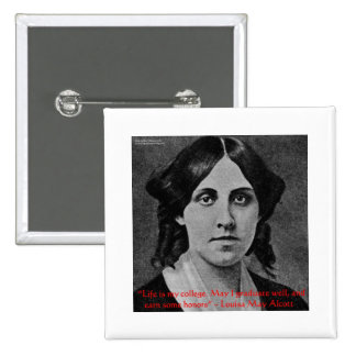 """Louisa May Alcott """"Life Is My College"""" Quote Gifts 15 Cm Square Badge"""