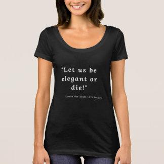 Louisa May Alcott, Little Women Quote #3 T-Shirt