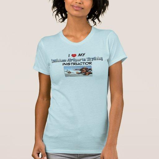 Louisiana AirSports Skydiving Instructor I love my T-shirt