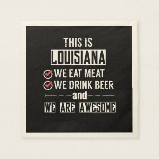 Louisiana Eat Meat Drink Beer Awesome Paper Napkin