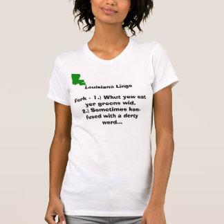 Louisiana Lingo Ferk - 1.) Whut yew e... Tshirt