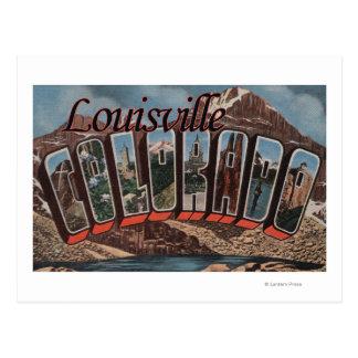 Louisville, Colorado - Large Letter Scenes Postcard