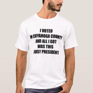 LOUSY PRESIDENT, CUYAHOGA COUNTY T-Shirt