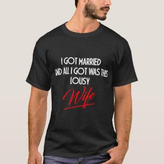 LOUSY WIFE T-Shirt