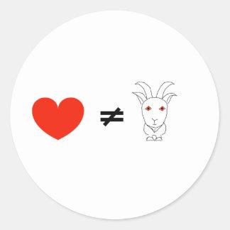 Love Ain't No Billy-Goat Classic Round Sticker