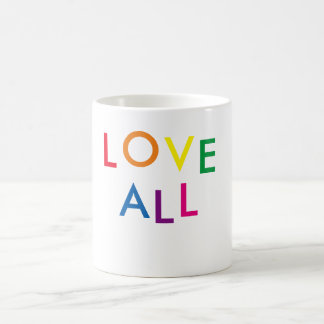 """LOVE ALL"" Inspirational White Coffee Mug"