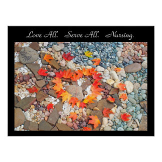 Love All Serve All posters Nursing art print Heart