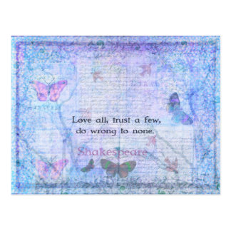 Love all, trust a few, do wrong to none  QUOTE Postcard