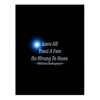 Love All, Trust A Few, Do Wrong To None. William S Postcard