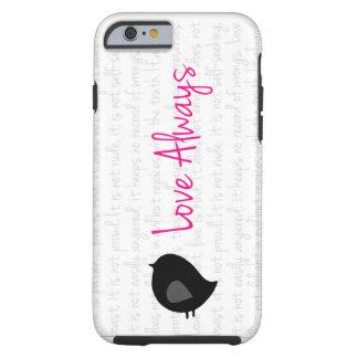 """Love Always"" iPhone 6 case"