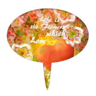 Love always is the honey in the life. cake pick
