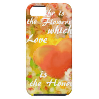 Love always is the honey in the life. tough iPhone 5 case