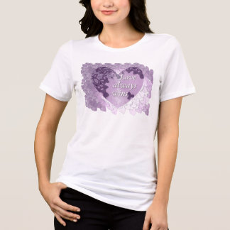 """Love always Wins"" women T-shirt"