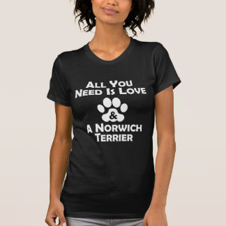 Love And A Norwich Terrier T-Shirt